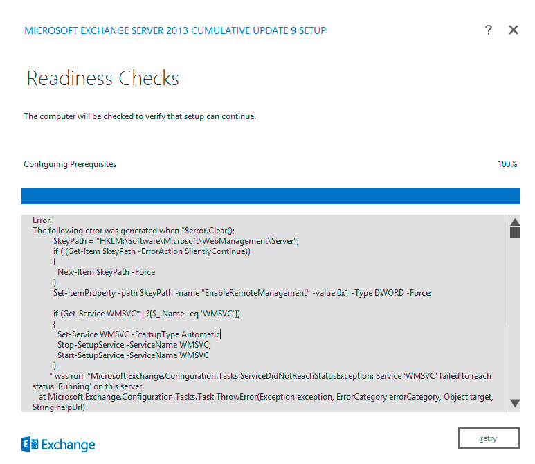 Exchange 2013 Upgrade Service Wmsvc Failed To Reach Status